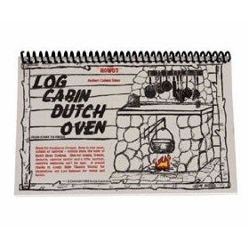 Log Cabin Dutch Oven Cook Book